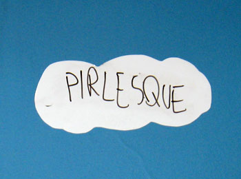 Handwritten note - suggestion for future Art Gallery events - suggests 'PIRLESQUE' (burlesque)