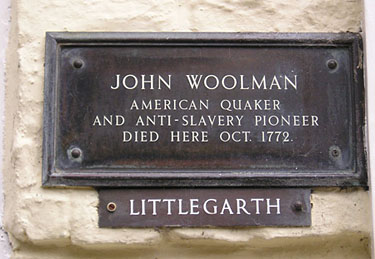 Reads 'John Woolman, American Quaker and anti-slavery pioneer, died here, Oct 1772'