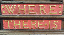 Pulpit inscription 1 – 'Where there is . ..'
