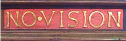 Pulpit inscription 2 – '... no vision ...'